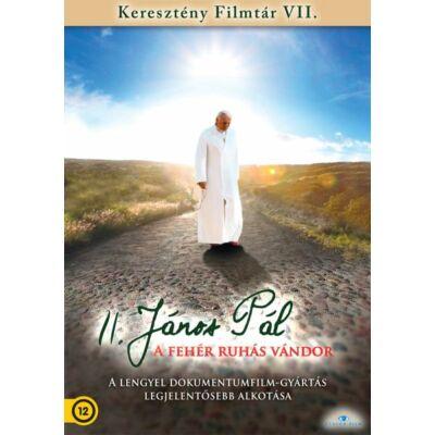 A fehér ruhás vándor - II. János Pál pápa