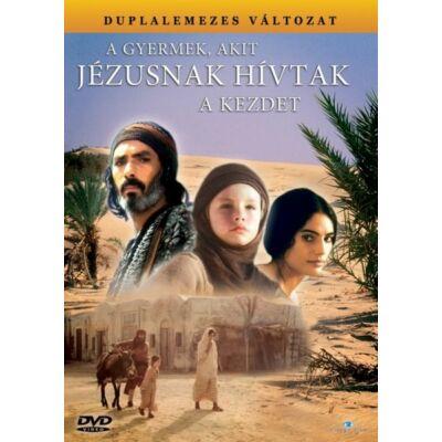 A gyermek, akit Jézusnak hívtak I-II.- A kezdet