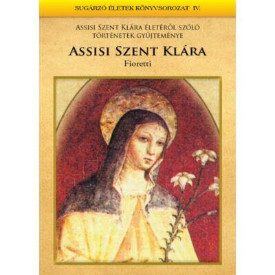 Assisi Szent Klára – Fioretti