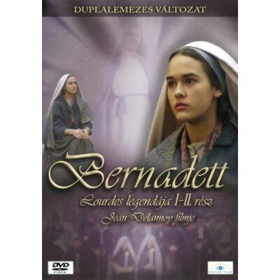 Bernadett - Lourdes legendája I-II.