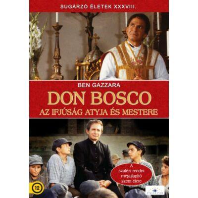 Don Bosco - Az ifjúság atyja és mestere