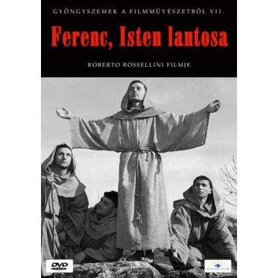 Rossellini - Ferenc, Isten lantosa