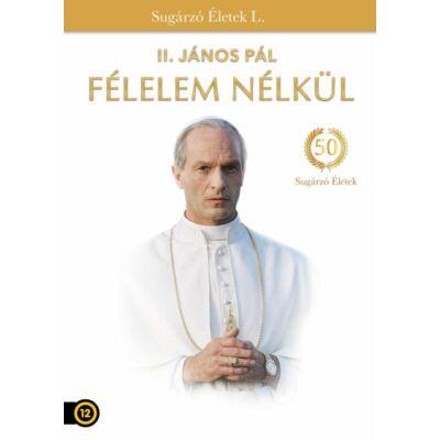 II. János Pál -Félelem nélkül
