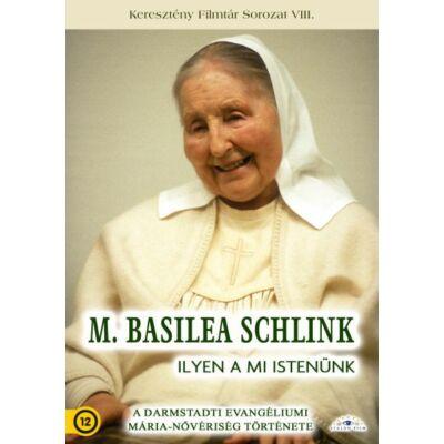 M. Basilea Schlink - Ilyen a mi Istenünk