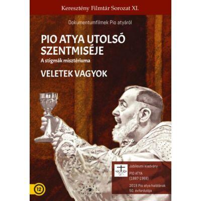 Pio atya utolsó szentmiséje / Veletek vagyok