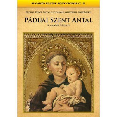 Páduai Szent Antal - Csodák könyve