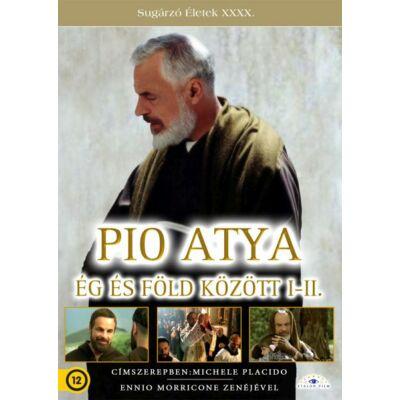Pio atya - Ég és föld között I-II.