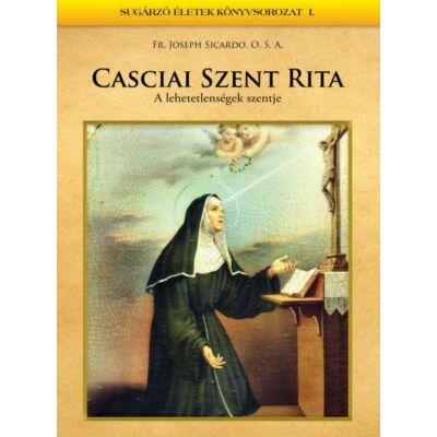 Szent Rita - A lehetetlenségek szentje