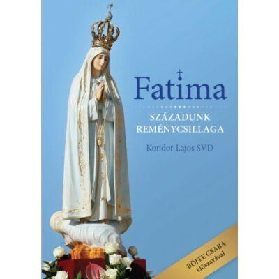 Kondor Lajos - Fatima – Századunk reménycsillaga