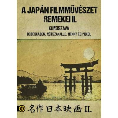 A japán filmművészet remekei II.