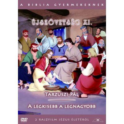 A Biblia gyermekeknek - Újszövetség XI.
